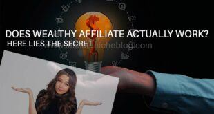 Does Wealthy Affiliate actually work? Here lies the secret