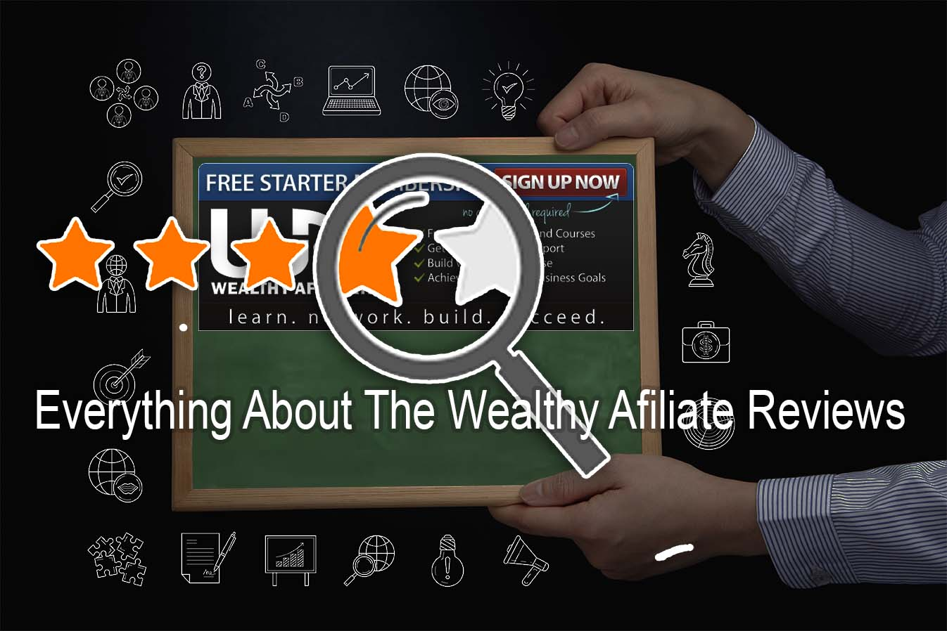 Everything About The Wealthy Affiliate Reviews