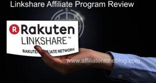 Linkshare Affiliate Program Review