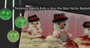 Christmas Baking Kids is Also the Best Niche Market