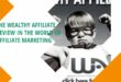 The Wealthy Affiliate Review in the world of affiliate marketing