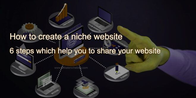How to create a niche website - help to share your website