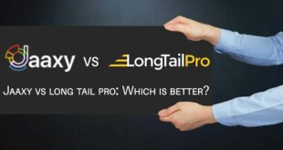 Jaaxy vs long tail pro: Which is better?