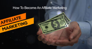 How To Become An Affiliate Marketing