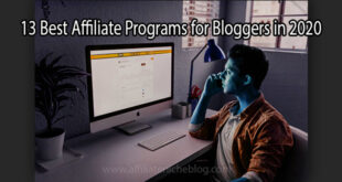 13 Best Affiliate Programs for Bloggers in 2020